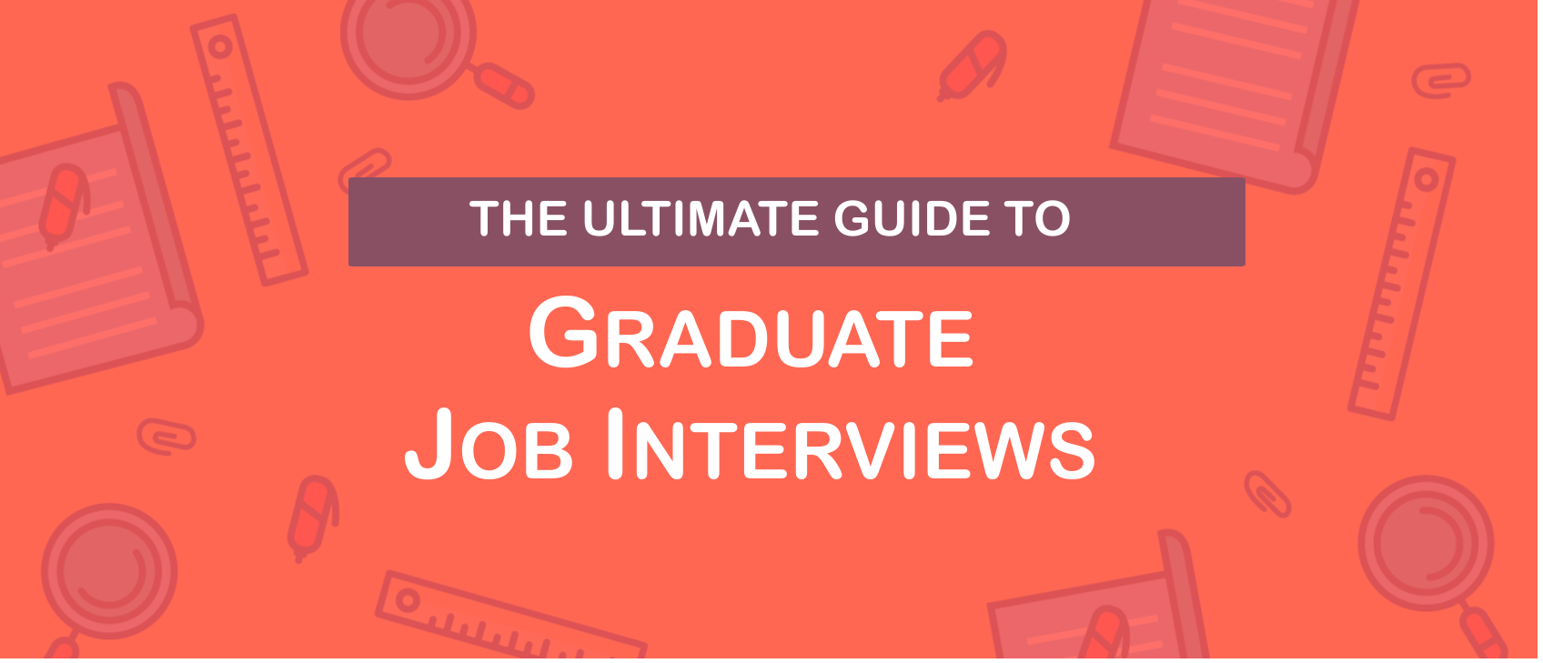 Graduate Job Interview Questions and Answers