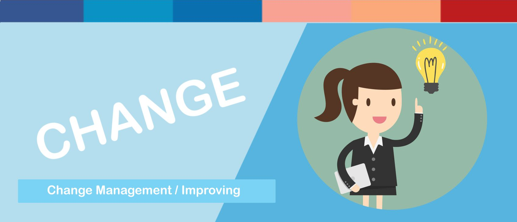 Changing and Improving / Change Management Competency