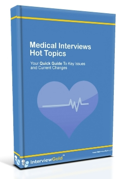 Medical Interview Hot Topics